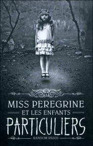 couverture-livre-miss-peregrine